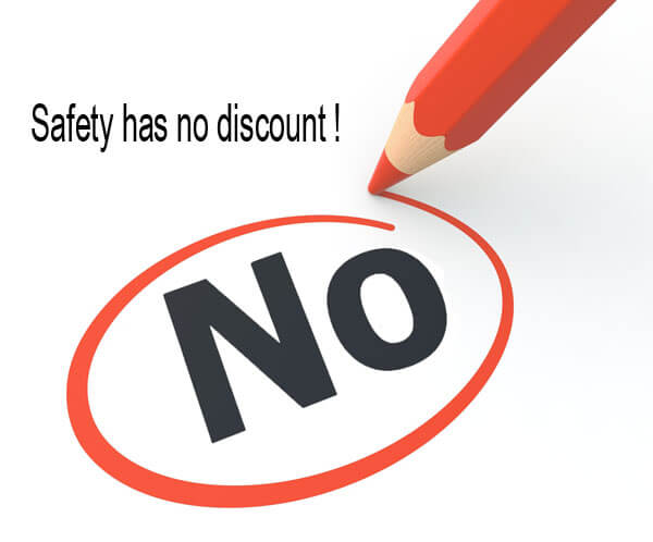 Safety has no discount