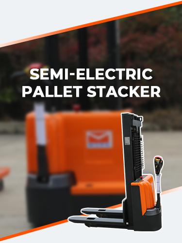 SEMI-ELECTRIC PALLET STACKER 1